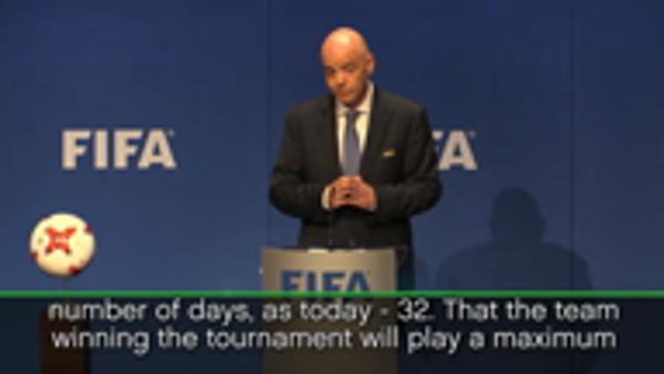 Infantino outlines benefits of expanded tournament