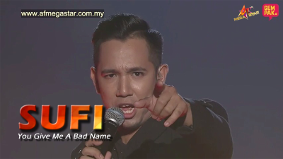 Konsert AF Megastar Minggu 3 : Sufi - You Give Love A Bad Name